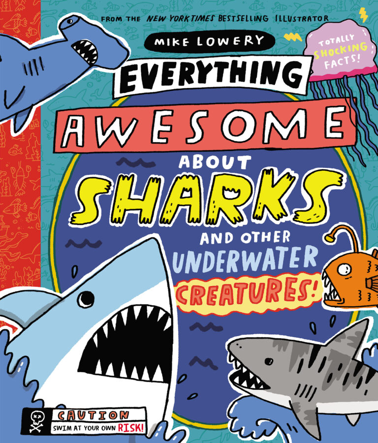 Mike Lowery - Everything Awesome About Sharks and Other Underwater Creatures