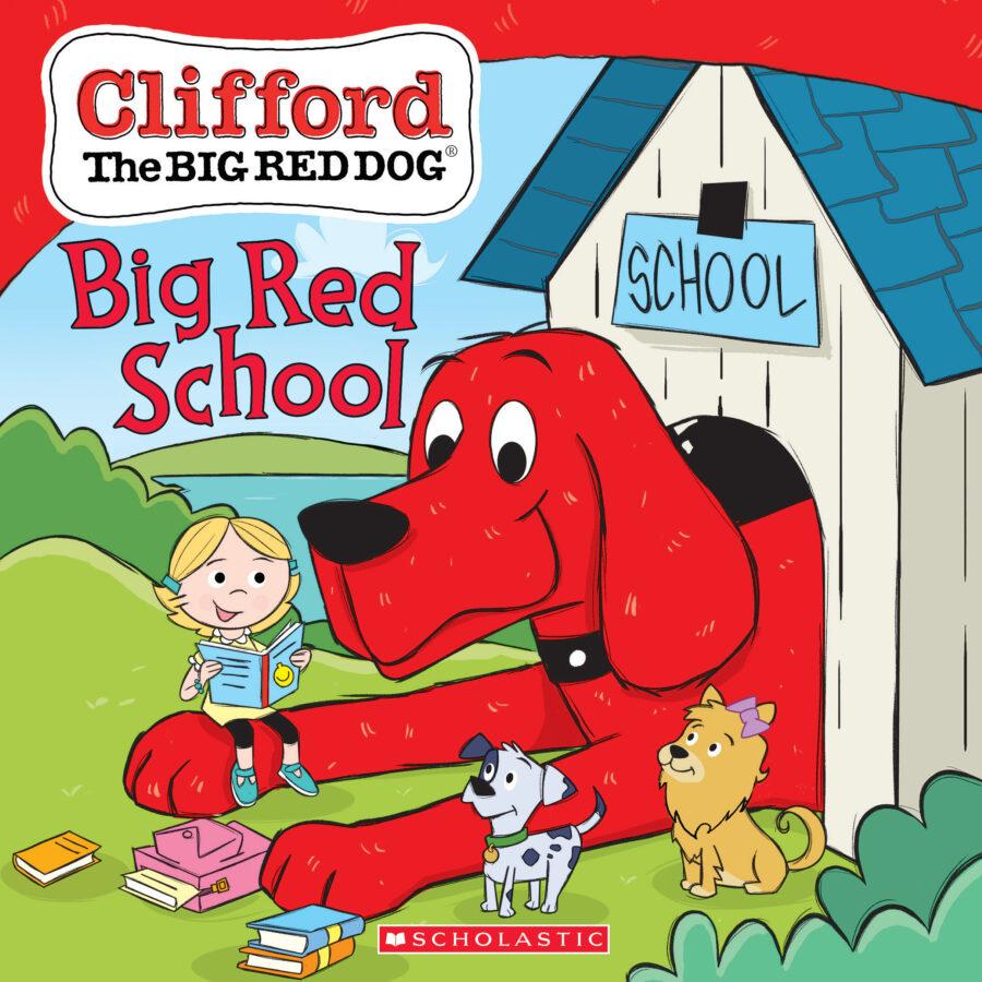 Scholastic - Clifford: Big Red School