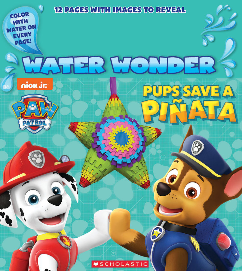 Scholastic - Pups Save a Piñata