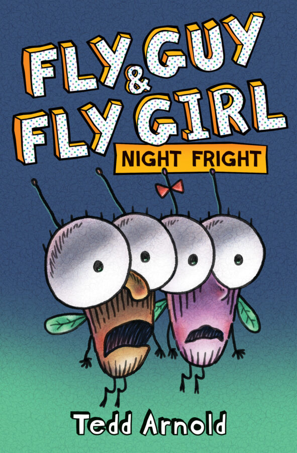 Tedd Arnold - Fly Guy and Fly Girl: Night Fright