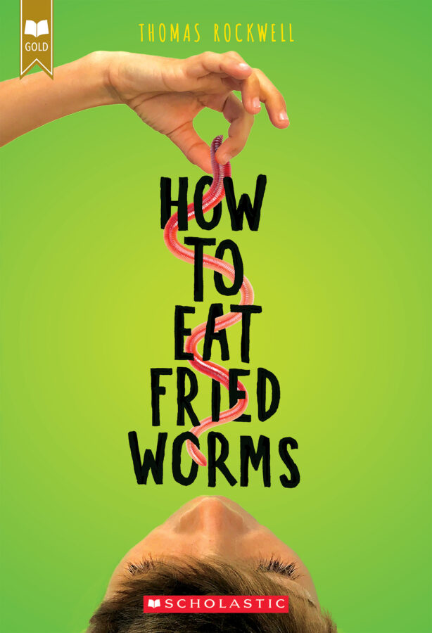 Thomas Rockwell - How to Eat Fried Worms