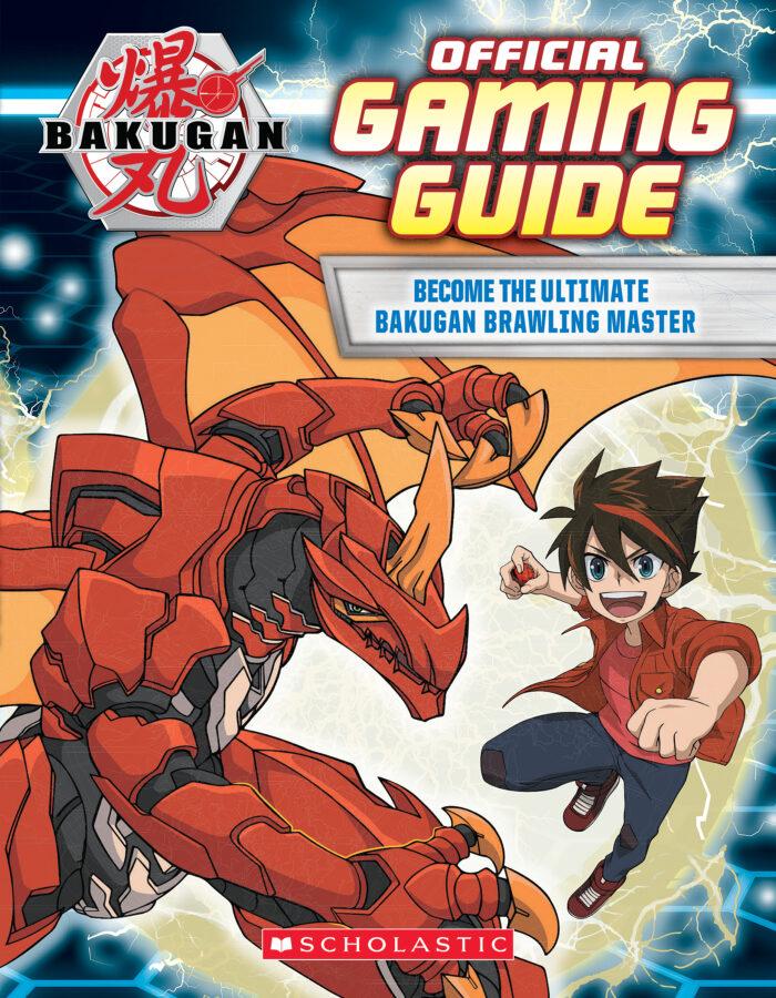 Scholastic - Bakugan: Gaming Guide