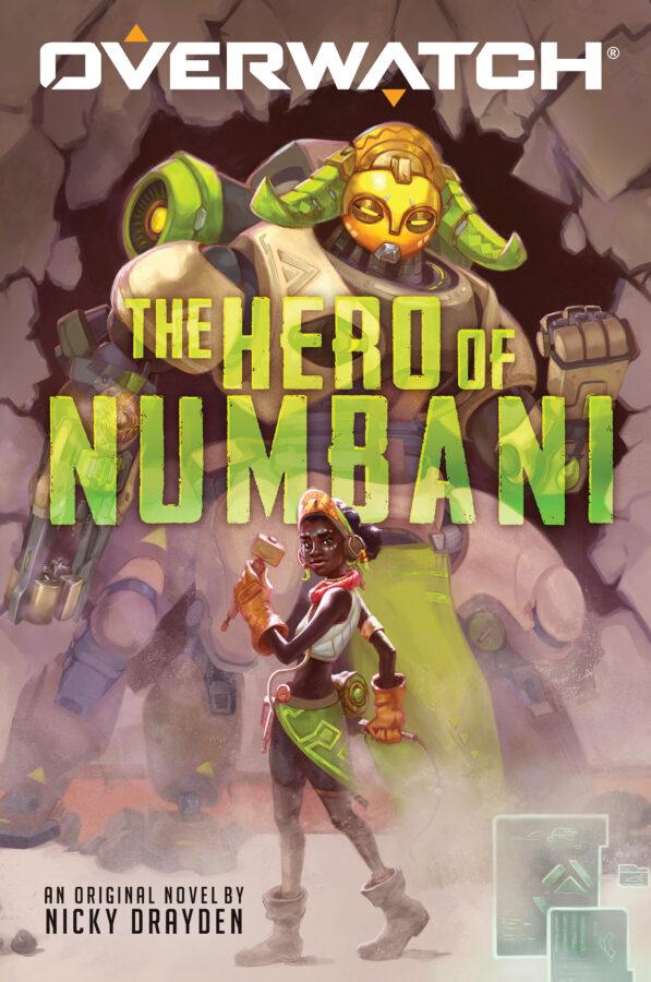 - Overwatch: The Hero of Numbani