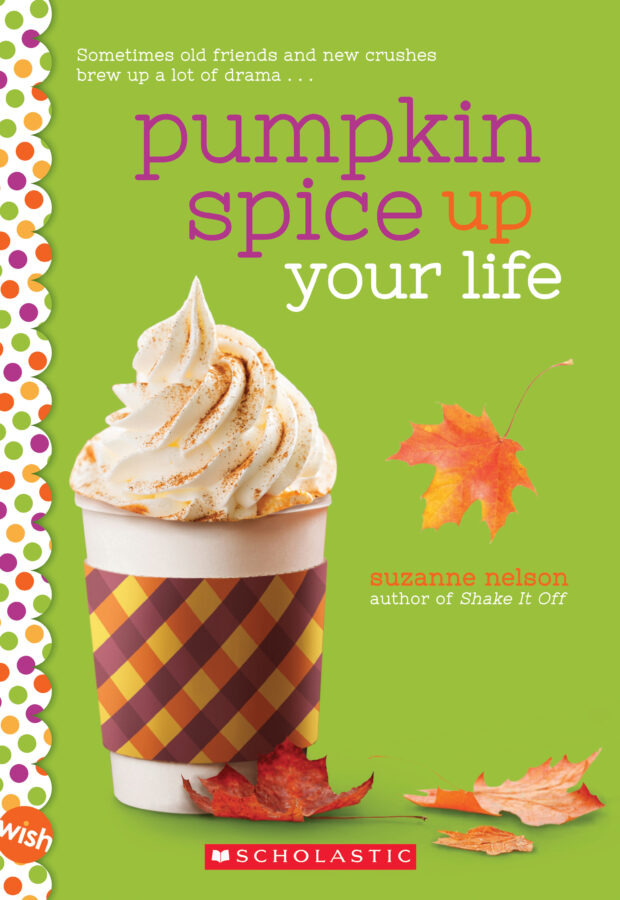 Suzanne Nelson - Pumpkin Spice Up Your Life
