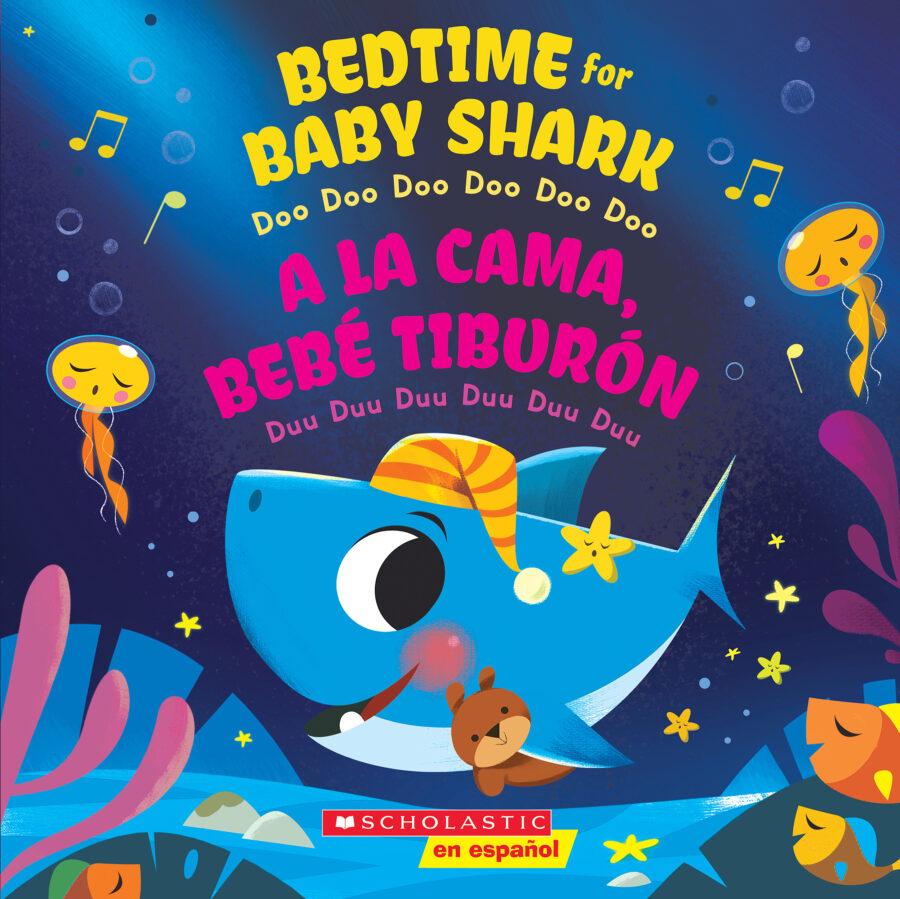 - Bedtime for Baby Shark / A la cama, Bebé Tiburón