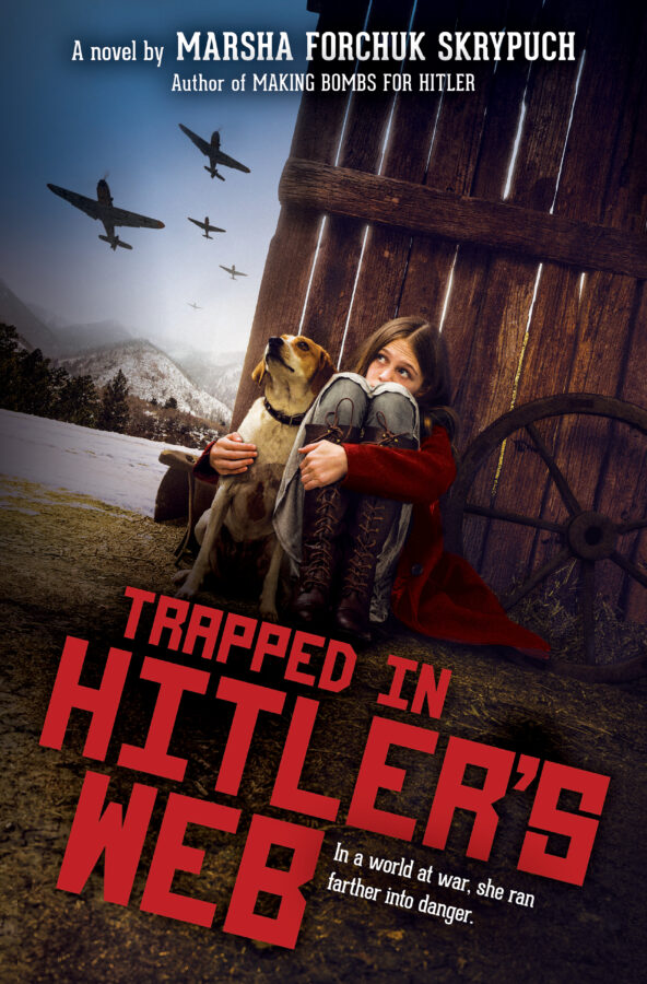 Marsha Forchuk Skrypuch - Trapped in Hitler's Web