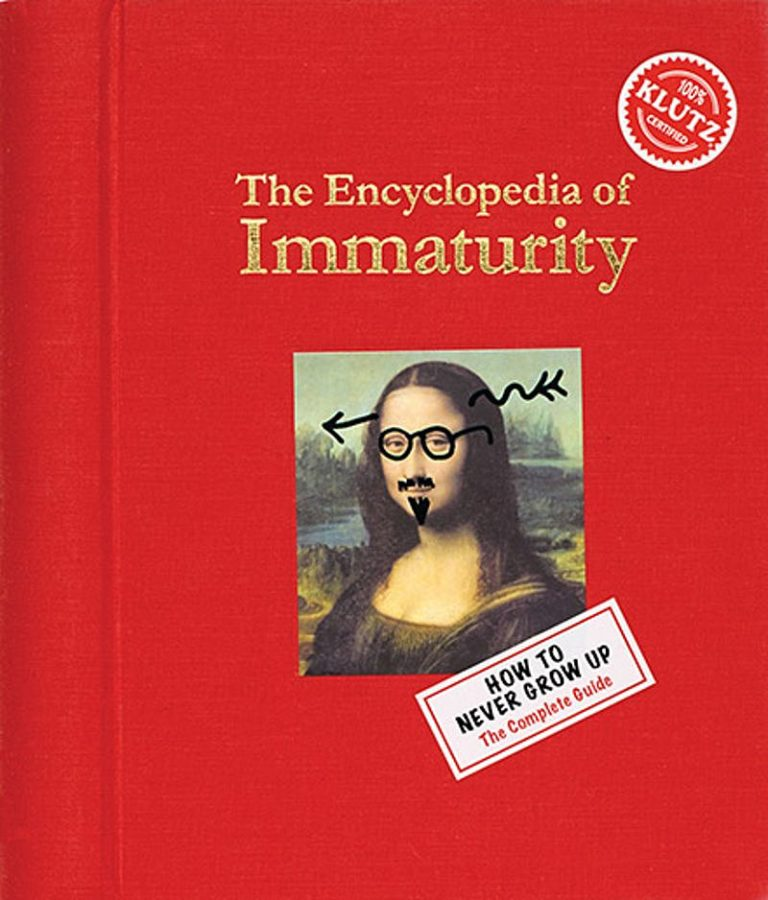 Editors of Klutz - The Encyclopedia of Immaturity