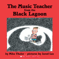The Music Teacher from the Black Lagoon