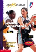 Fast Breaks: WNBA Superstars