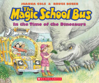 The Magic School Bus in the Time of the Dinosaurs