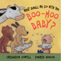 What Shall We Do with the Boo-Hoo Baby?