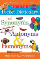 Scholastic Dictionary of Synonyms, Antonyms, and Homonyms