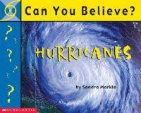 Can You Believe...Hurricanes?