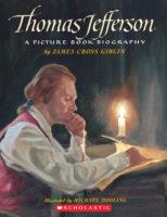 Thomas Jefferson: A Picture Book Biography