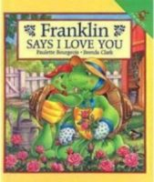 "Franklin Says ""I Love You"""