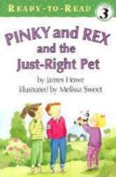 PINKY & REX AND THE JUST RIGHT PET