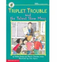 Triplet Trouble and the Talent Show Mess (TRIPLET TROUBLE #1)