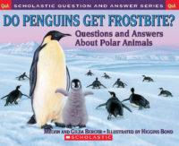 Scholastic Q & A: Do Penguins Get Frostbite?