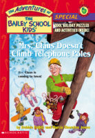 Mrs. Claus Doesn't Climb Telephone Poles