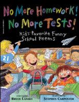 No More Homework! No More Tests!