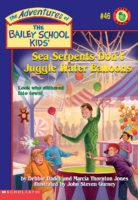 Sea Serpents Don't Juggle Water Balloons