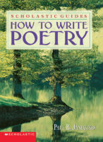 Scholastic Guide: How to Write Poetry
