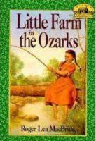 Little House: Little Farm in the Ozarks