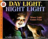 Day Light, Night Light