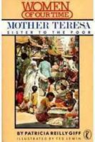 Mother Teresa: Sister To The Poor