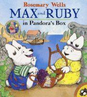 Max and Ruby's First Greek Myth: Pandora's Box
