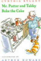 Mr. Putter & Tabby Bake the Cake