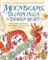 Moonbeams, Dumplings, and Dragon Boats