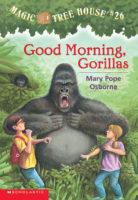 Good Morning, Gorillas