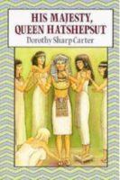 His Majesty, Queen Hatshepsut