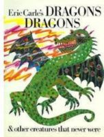 Dragons, Dragons, and Other Creatures That Never Were