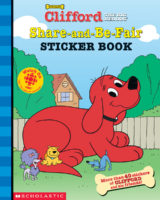 CLIFFORD'S SHARE-AND-BE-FAIR STICKER BOOK