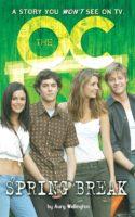 The O.C.: Novelization #4: Spring Break