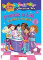 GROOVY GIRLS CNTY: BOOK #2: Pranks a Lot: The Girls vs the Boys