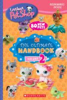 Littlest Pet Shop: The Ultimate Handbook (Volume 2)