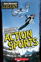Sports Illustrated for Kids: Insider's Guide to Action Sports