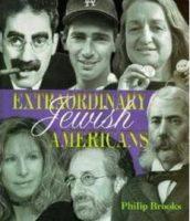Extraordinary Jewish Americans