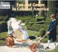 Fun and Games in Colonial America