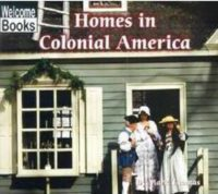 Homes in Colonial America