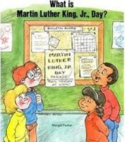What Is Martin Luther King, Jr. Day?