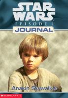STAR WARS JOURNALS: EPISODE 1 #01: ANAKIN