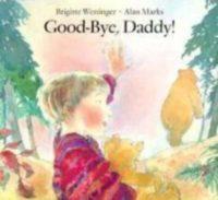 Good-Bye, Daddy!