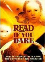 Read If You Dare: Twelve Twisted Tales From The Editors Of Read Magazine