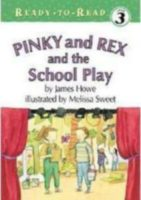 Pinky & Rex and the School Play
