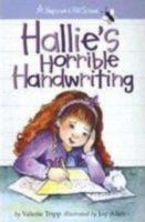 Hopscotch Hill School: Hallie's Horrible Handwriting
