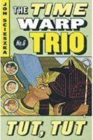 Time Warp Trio: Tut Tut